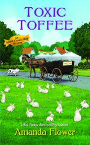 Cover of Toxic Toffee, book four in Amanda Flower's Amish Candy Shop mystery series