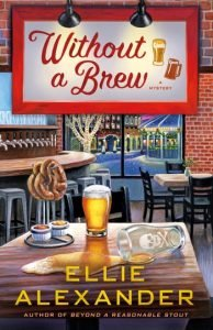 Cover for cozy mystery Without A Brew